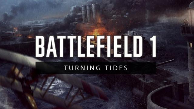Battlefield 1:Turning Tides-Anteprima contenuti