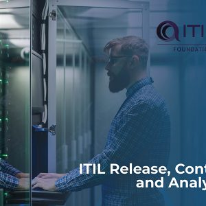 ITIL Release, Control and Validation