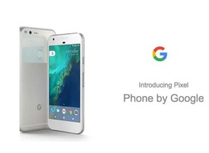 Google officially launched its new smartphone; Pixel and Pixel XL
