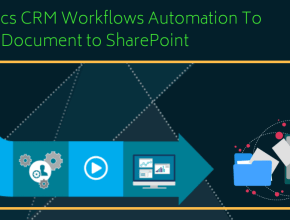 Dynamics CRM Workflows Automation To Upload Document to SharePoint(1)
