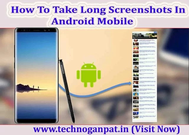 Take Long Screenshots In Android Mobile