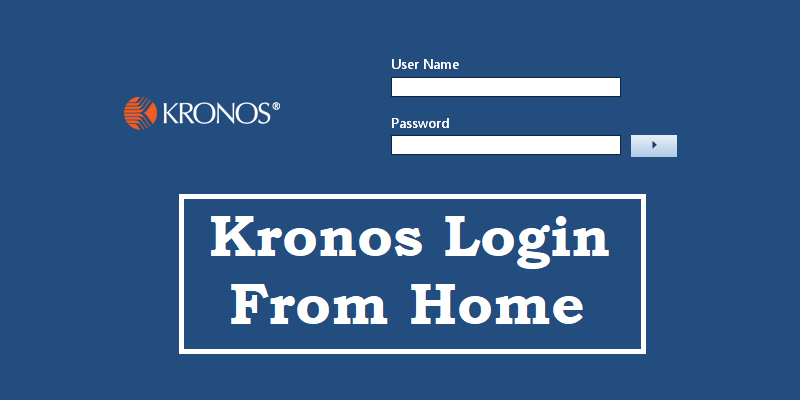 How to Kronos Login From Home?