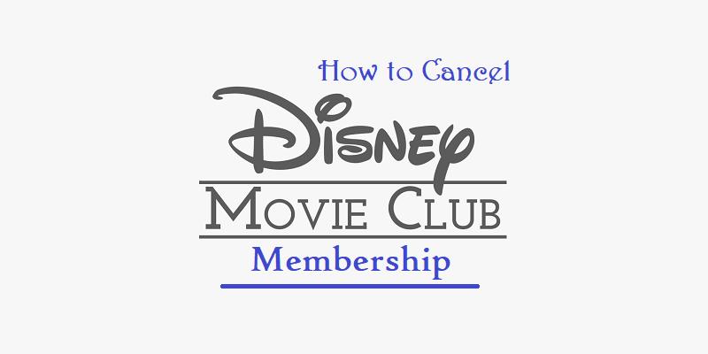 How to Cancel Disney Movie Club Membership?