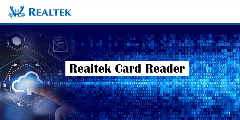 What Is Realtek Card Reader Software?
