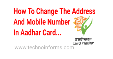 How To Change The Address and Mobile Number In Aadhar Card