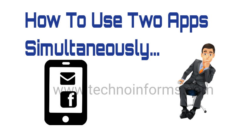 How to use two apps simultaneously