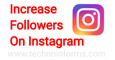 How to Increase Followers On Instagram