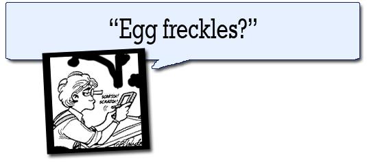 """""""Egg Freckles?"""" --Mike Doonesbury's Newton"""