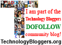 I Am Part Of The Technology Bloggers Dofollow Community! www.TechnologyBloggers.org