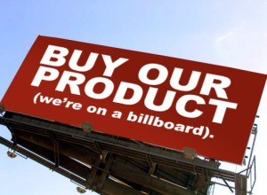 Buy our product - we're on a billboard