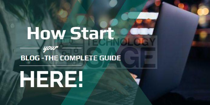 How to start a Blog - Complete guide