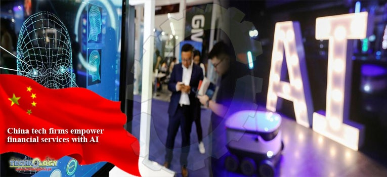 China tech firms empower financial services with AI