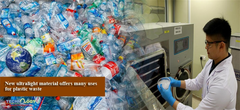 New ultralight material offers many uses for plastic waste