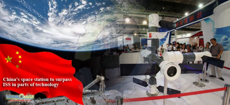 China's space station to surpass ISS in parts of technology