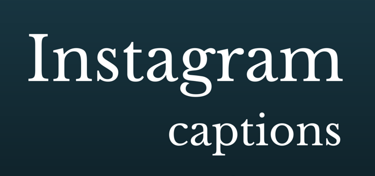 Savage Instagram Captions : 200+ best Instagram captions and quotes to get attention