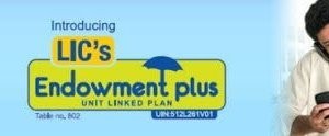 Endowment Plus LIC