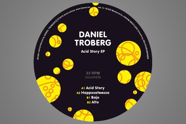 Acid Story EP - Daniel Troberg