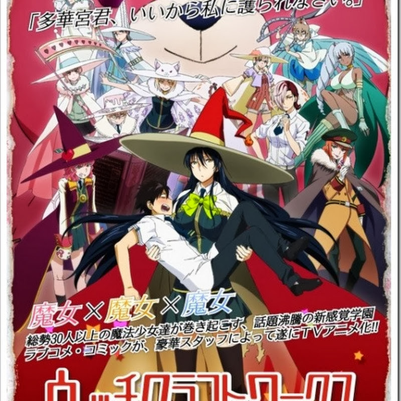 Witch Craft Works – TVCM para el anime
