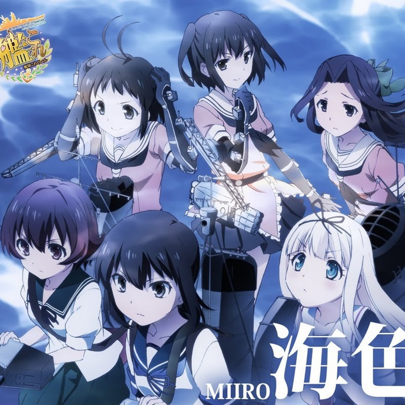 AKINO – Miiro, opening de Kantai Collection