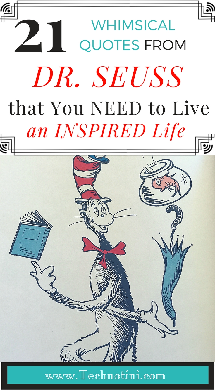 21 Whimsical Dr Seuss Quotes You Need To Live An Inspired Life