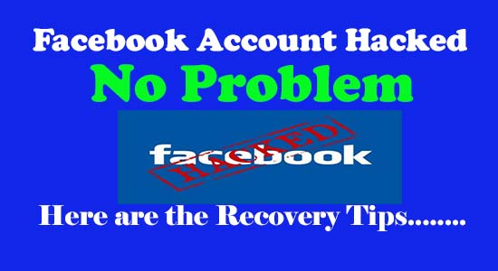 How to Recover hacked Facebook Account Easily - Account Recovery Tips
