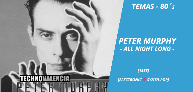 temas_80_peter_murphy_-_all_night_long