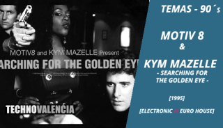 temas_90_motiv_8_&_kym_mazelle_-_searching_for_the_golden_eye