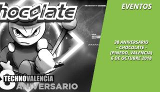 eventos_38_aniversario_chocolate_pinedo_valencia_6_octubre_2018