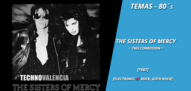 temas_80_the_sisters_of_mercy_–_this_corrosion