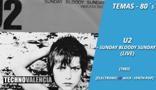 temas_80_u2_‎–_sunday_bloody_sunday
