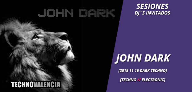session_john_dark_-_16_11_2018_techno