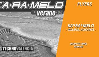 flyers_ka-ra-melo_-_villena_alicante_agosto_verano_2000