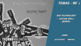 temas_90_bio-technology_-_guitar_spell_remix