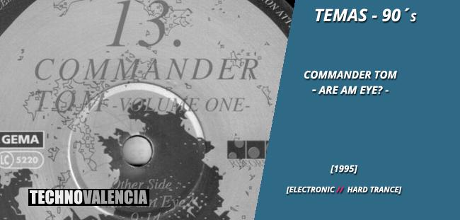 temas_90_commander_tom_-_are_am_eye