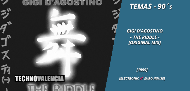 temas_90_gigi_d'agostino_-_the_riddle