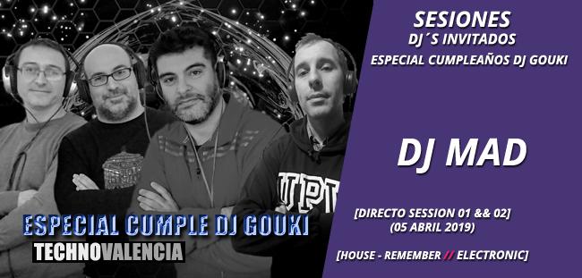 sesion_dj_mad_-_directo_especial_cumple_dj_gouki_house_remember_05_abril_2019_01_&&_02