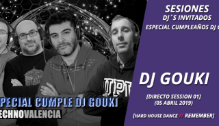 sesion_djgouki_-_directo_especial_cumple_dj_gouki_hardhouse_dance_techno_remember_05_abril_2019_01