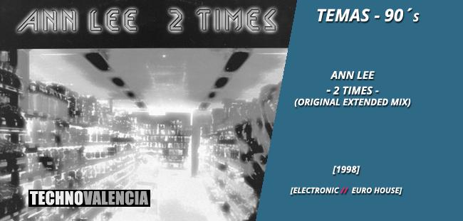temas_90_ann_lee_-_2_times_(original_extended_mix)