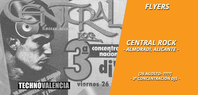 flyers_central_rock_almoradi_alicante_-_26_agosto_3_concentracion_djs