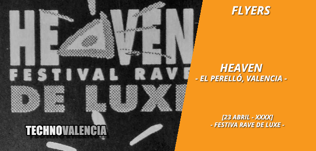 flyers_heaven_23_abril_festival_rave_de_luxe