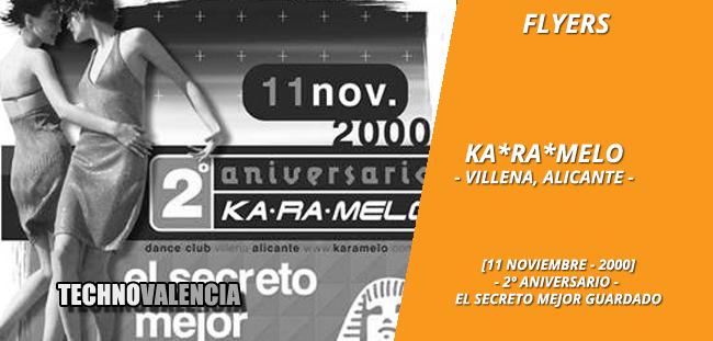 flyers_ka-ra-melo_-_villena_alicante_11_noviembre_2000_2_aniversario_el_secreto_mejor_guardado