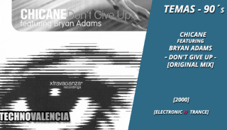 temas_90_chicane_featuring_bryan_adams_-_dont_give_up_original_mix