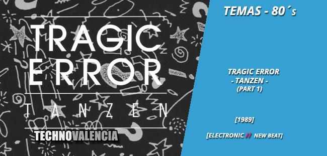 temas_80_tragic_error_-_tanzen_part_1