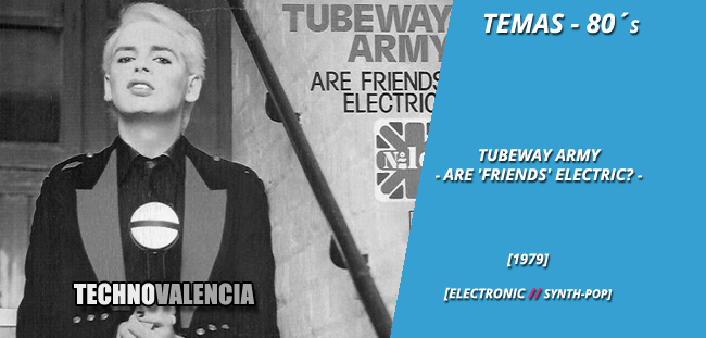 temas_80_tubeway_army_-_are_friends_electric