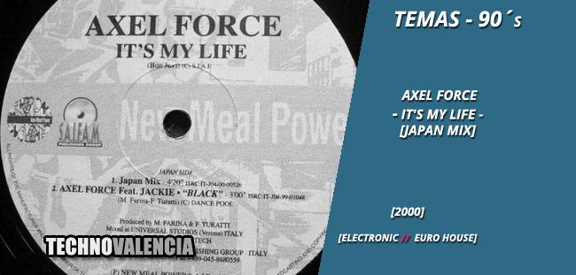 temas_90_axel_force_-_its_my_life_japan_mix