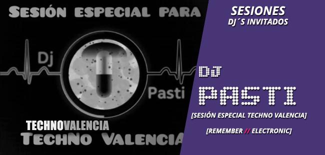sesion_djinvitado_dj_pasti_-_especial_para_techno_valencia