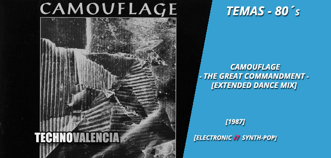 temas_80_camouflage_-_the_great_commandment_extended_dance_mix