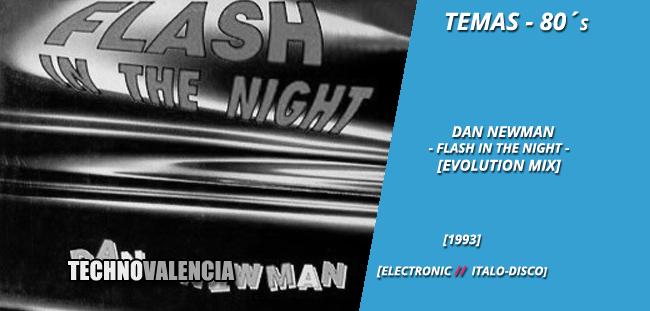 temas_80_dan_newman_-_flash_in_the_night_evolution_mix