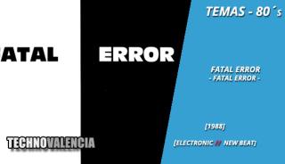 temas_80_fatal_error_-_fatal_error