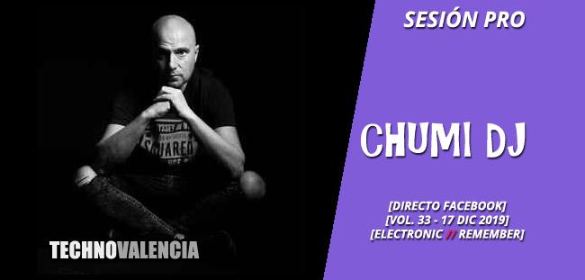 sesion_pro_chumi_dj_-_directo_facebook__vol_33_17_dic_2019